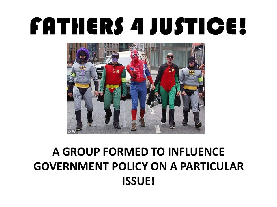 A GROUP FORMED TO INFLUENCE GOVERNMENT POLICY ON A PARTICULAR ISSUE!