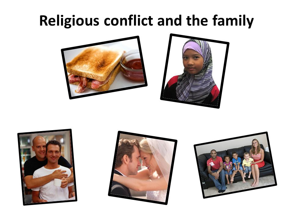 Religious conflict and the family