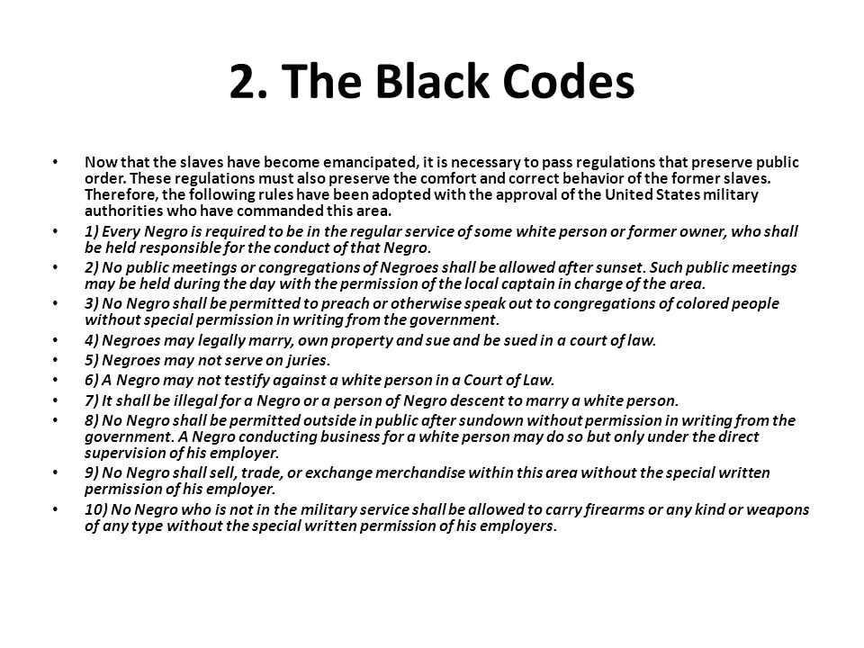 2. The Black Codes