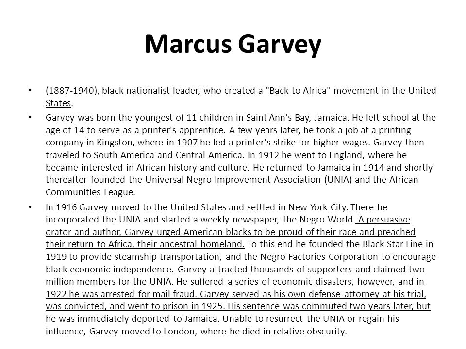 Marcus Garvey (1887-1940), black nationalist leader, who created a Back to Africa movement in the United States.