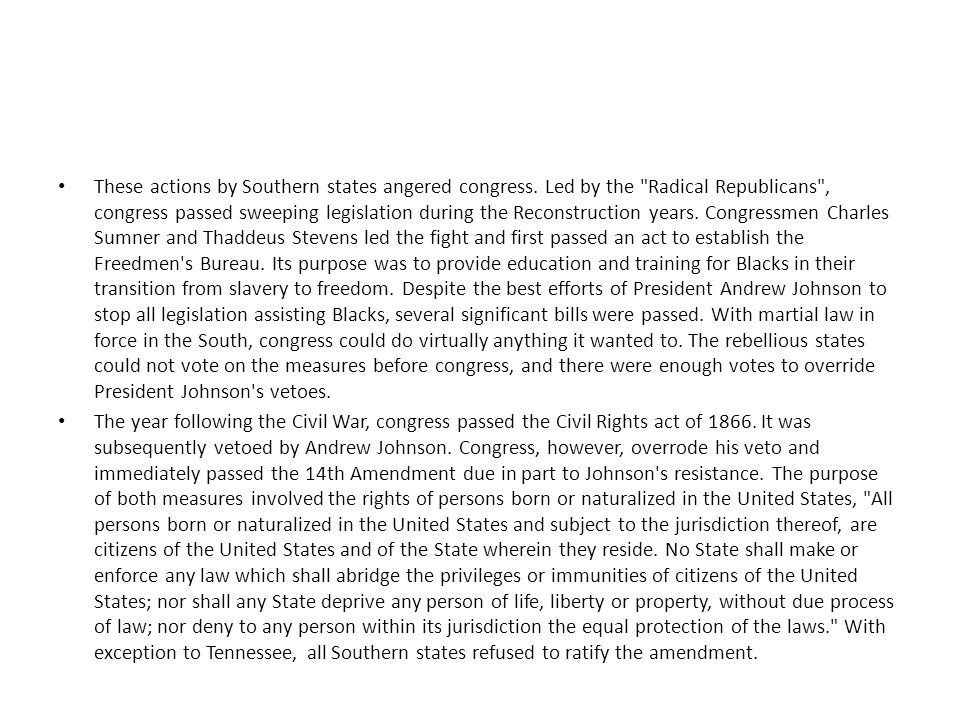 These actions by Southern states angered congress
