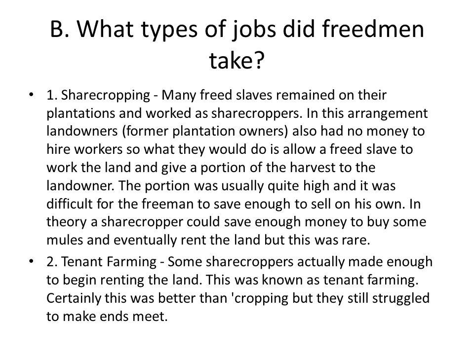 B. What types of jobs did freedmen take