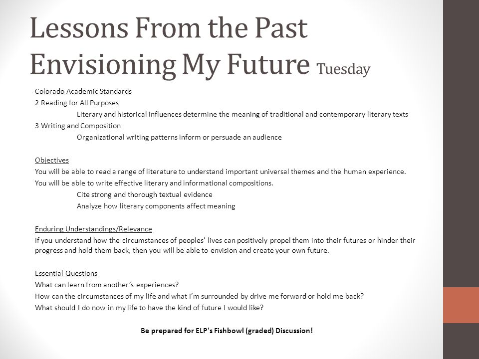 Lessons From the Past Envisioning My Future Tuesday