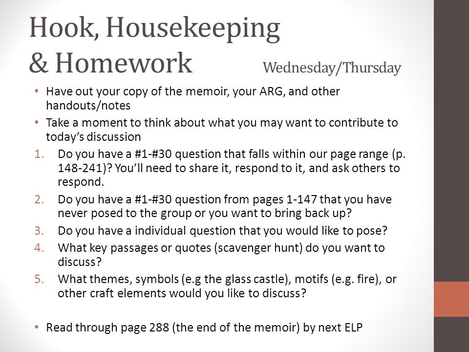 Hook, Housekeeping & Homework Wednesday/Thursday