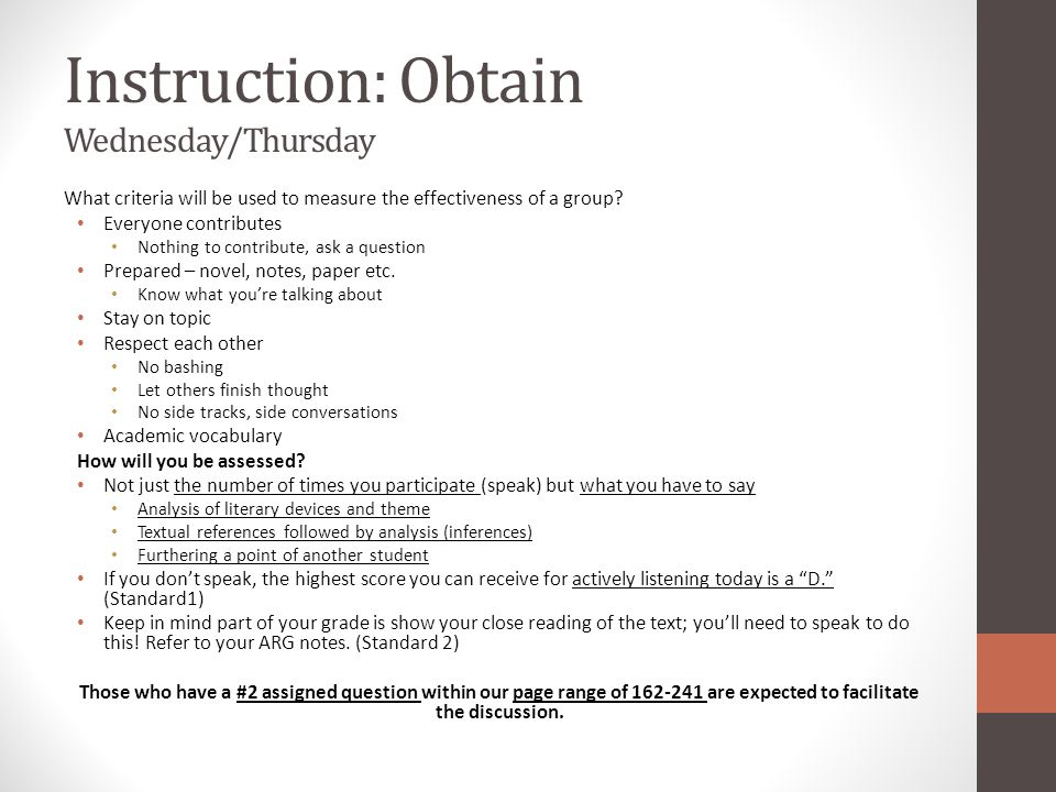 Instruction: Obtain Wednesday/Thursday