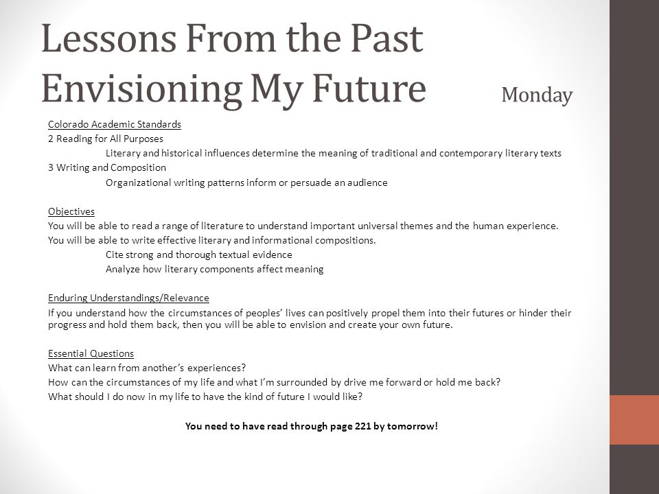 Lessons From the Past Envisioning My Future Monday