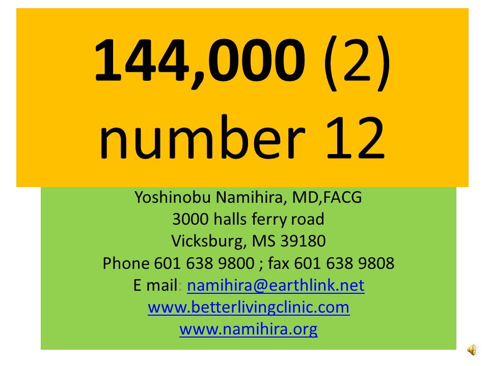 144,000 (2) number 12 Yoshinobu Namihira, MD,FACG