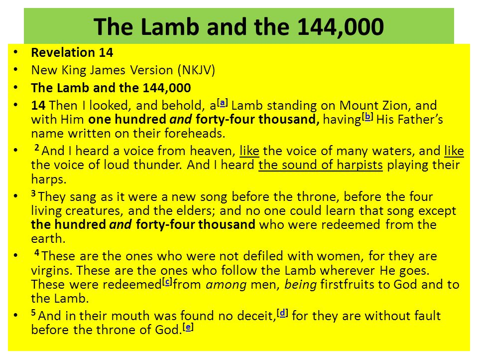 The Lamb and the 144,000 Revelation 14 New King James Version (NKJV)