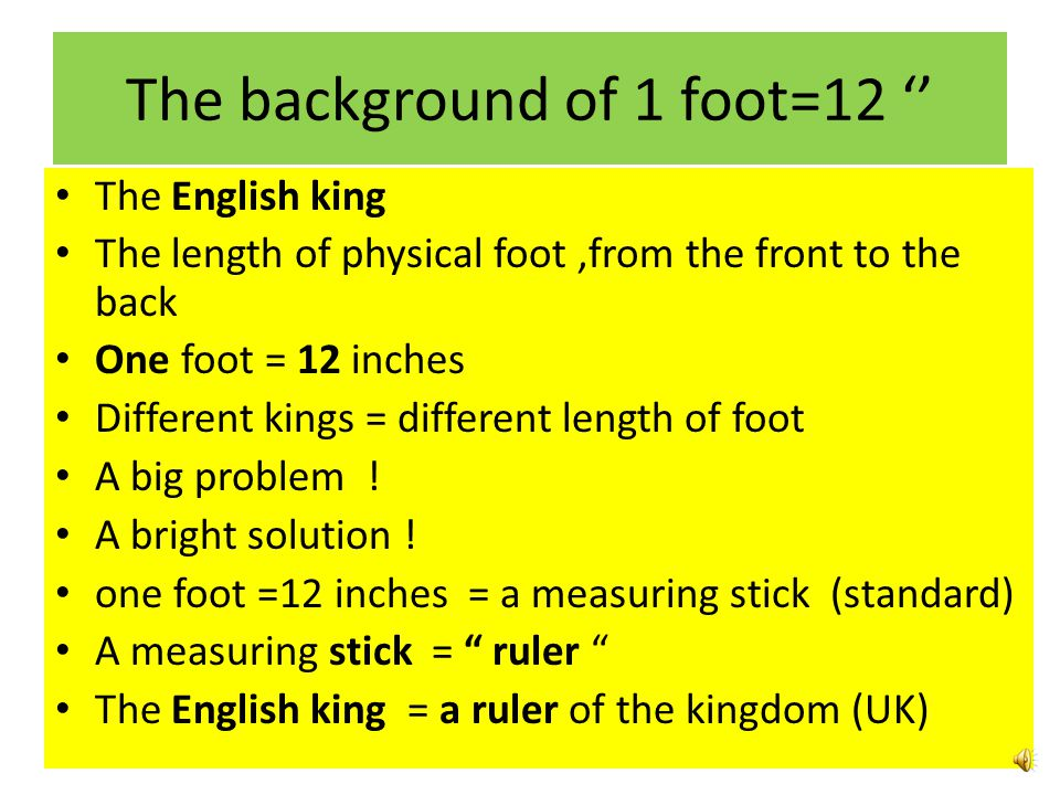 The background of 1 foot=12 ''