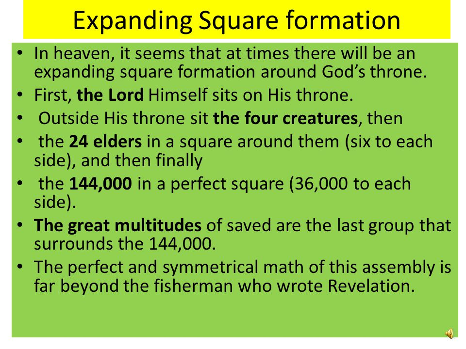 Expanding Square formation
