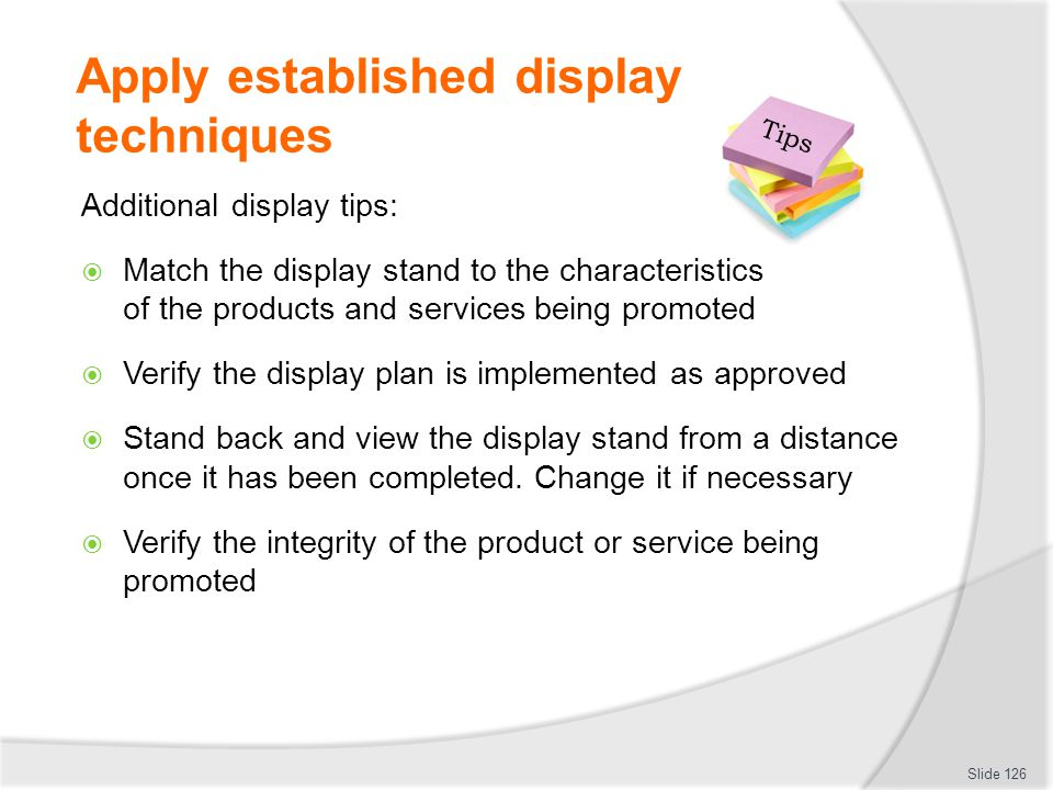 Apply established display techniques