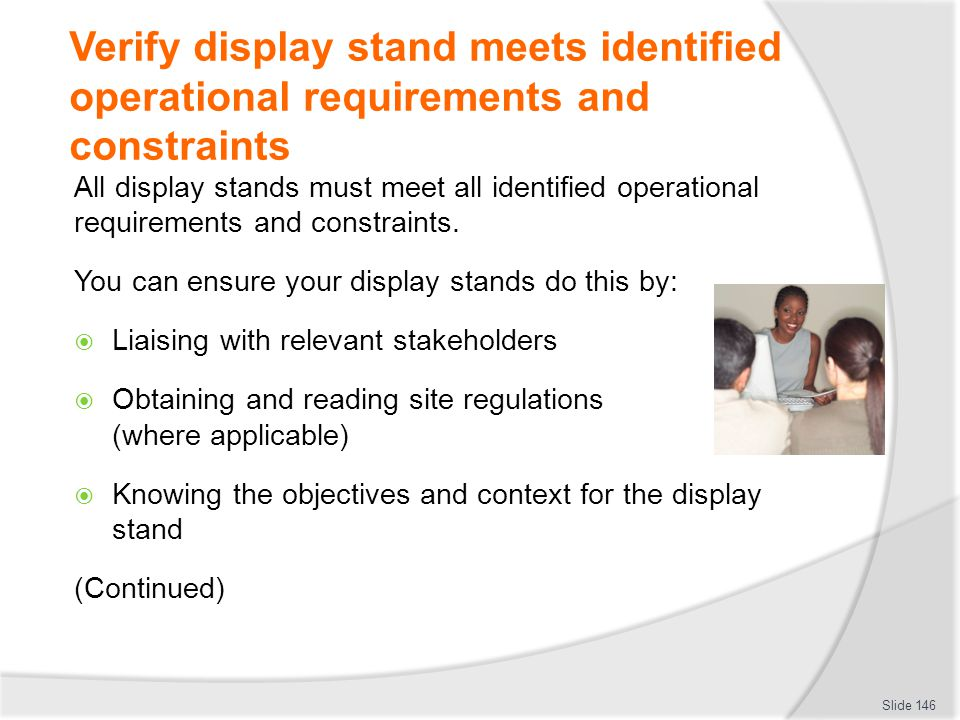 Verify display stand meets identified operational requirements and constraints