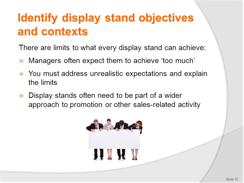 Identify display stand objectives and contexts