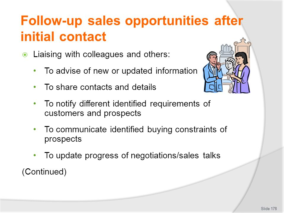 Follow-up sales opportunities after initial contact