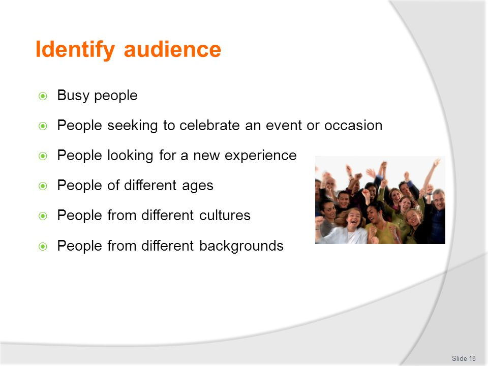 Identify audience Busy people