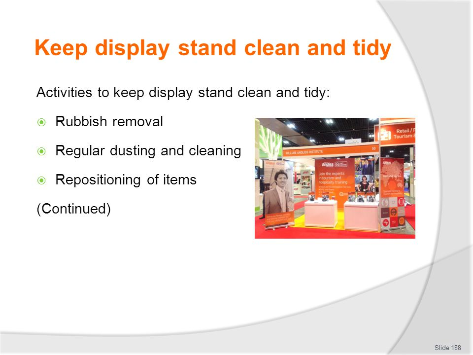 Keep display stand clean and tidy