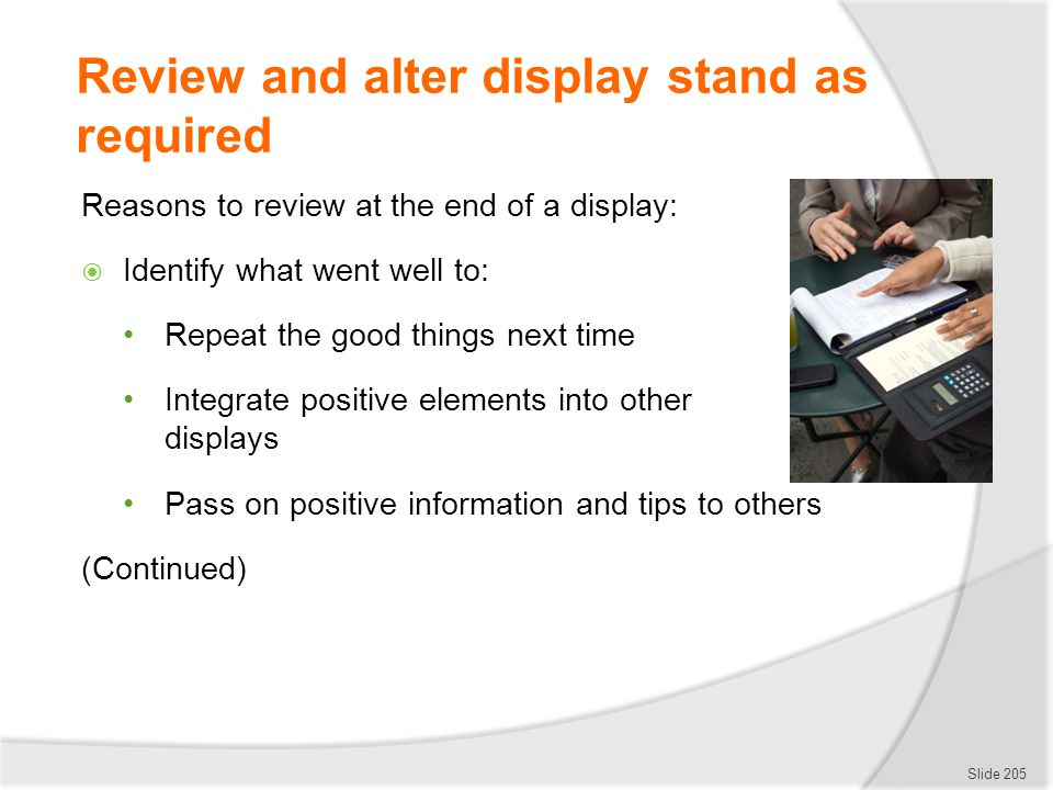 Review and alter display stand as required