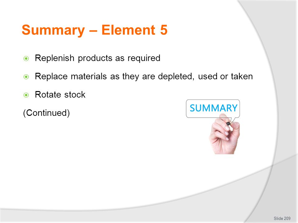 Summary – Element 5 Replenish products as required