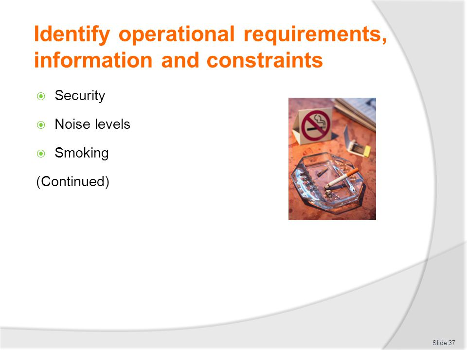 Identify operational requirements, information and constraints