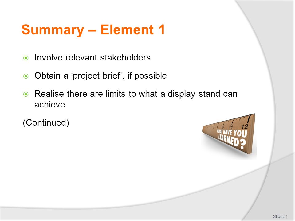 Summary – Element 1 Involve relevant stakeholders