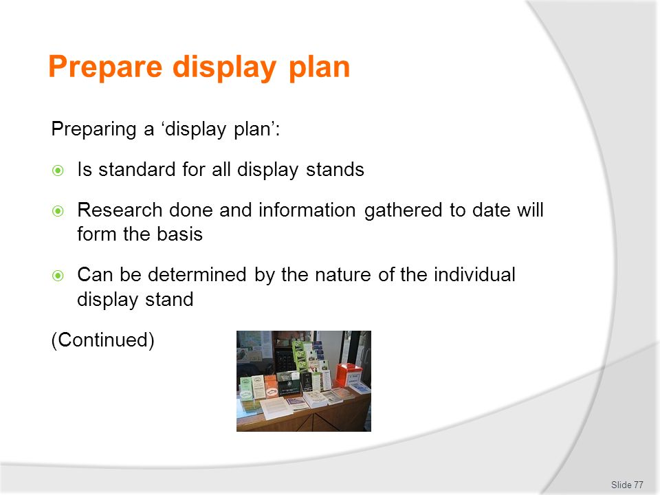 Prepare display plan Preparing a 'display plan':