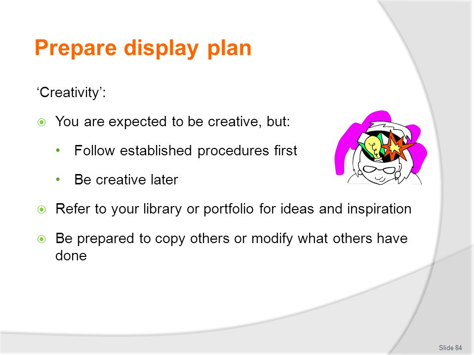 Prepare display plan 'Creativity':