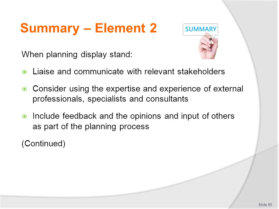 Summary – Element 2 When planning display stand: