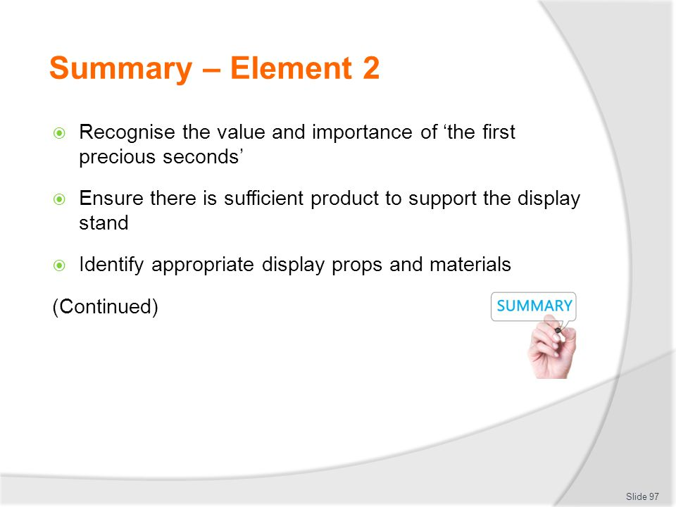 Summary – Element 2 Recognise the value and importance of 'the first precious seconds'