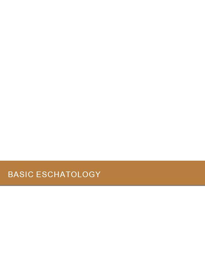Basic eschatology