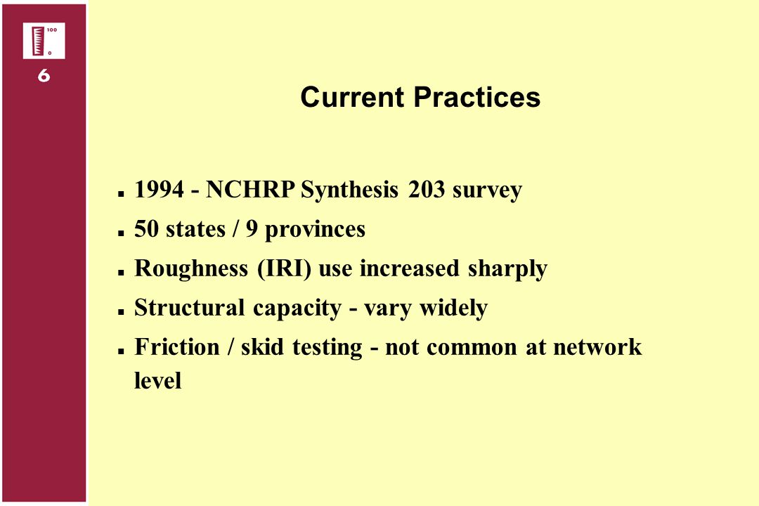 Current Practices 1994 - NCHRP Synthesis 203 survey