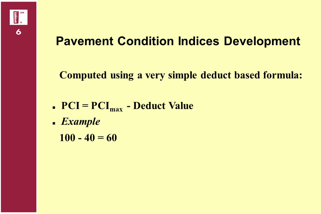 Pavement Condition Indices Development