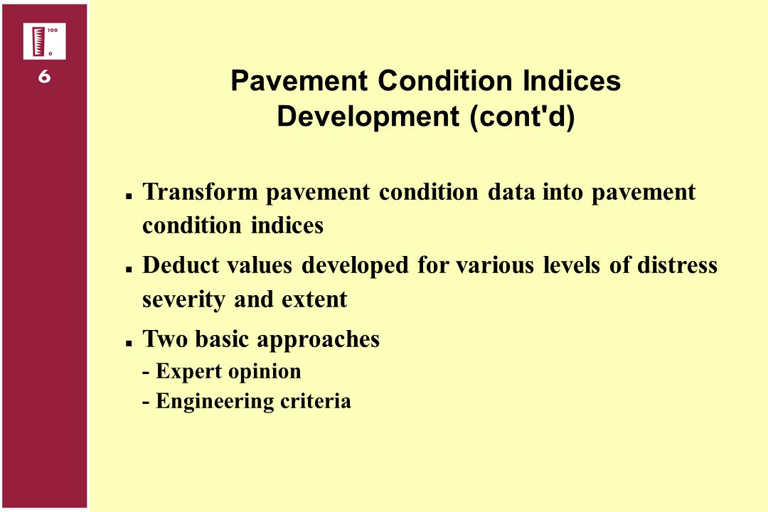 Pavement Condition Indices