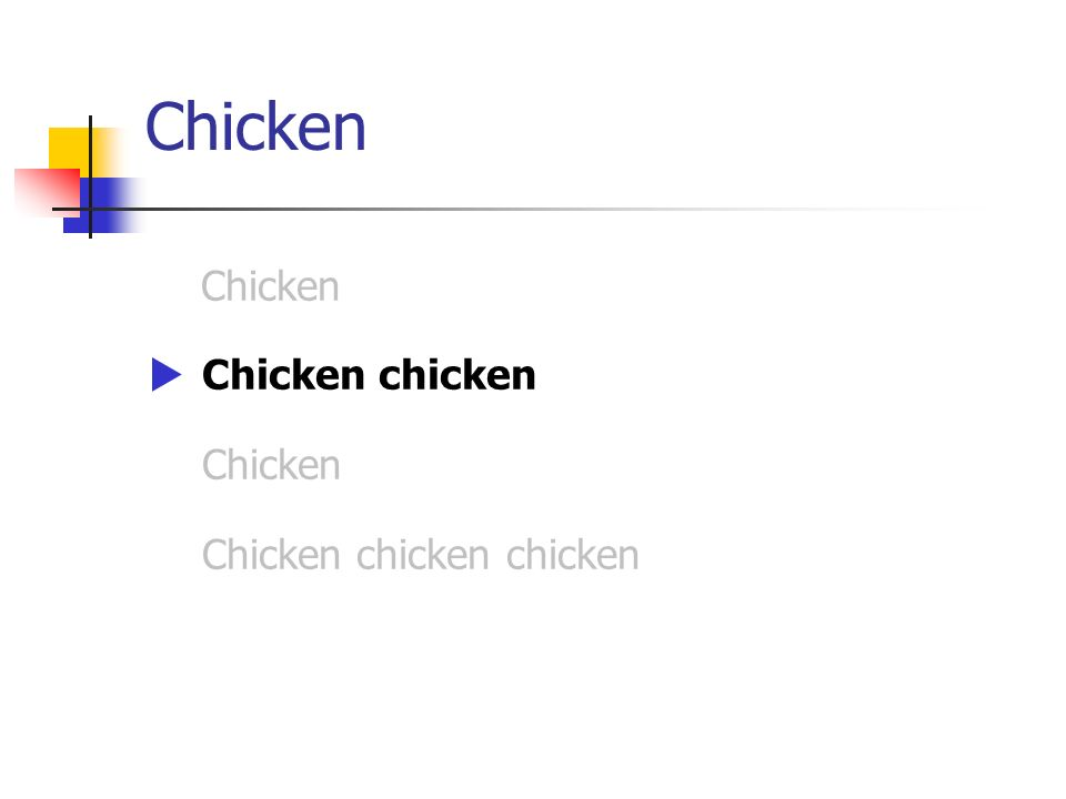 Chicken Chicken Chicken chicken Chicken chicken chicken