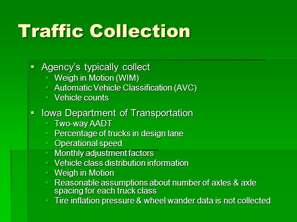 Traffic Collection Agency's typically collect