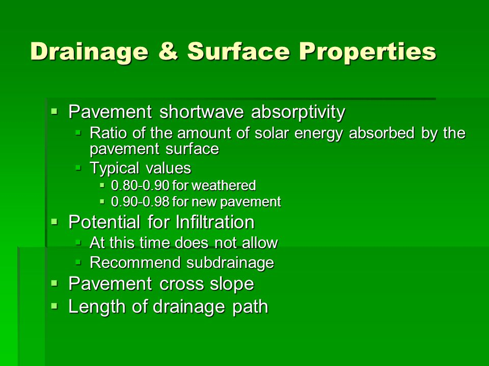 Drainage & Surface Properties