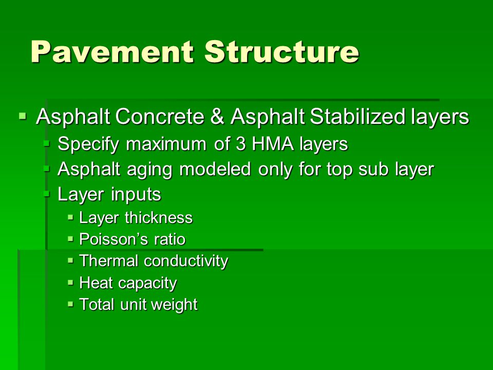Pavement Structure Asphalt Concrete & Asphalt Stabilized layers