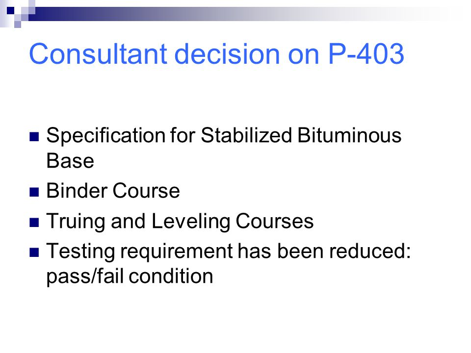 Consultant decision on P-403