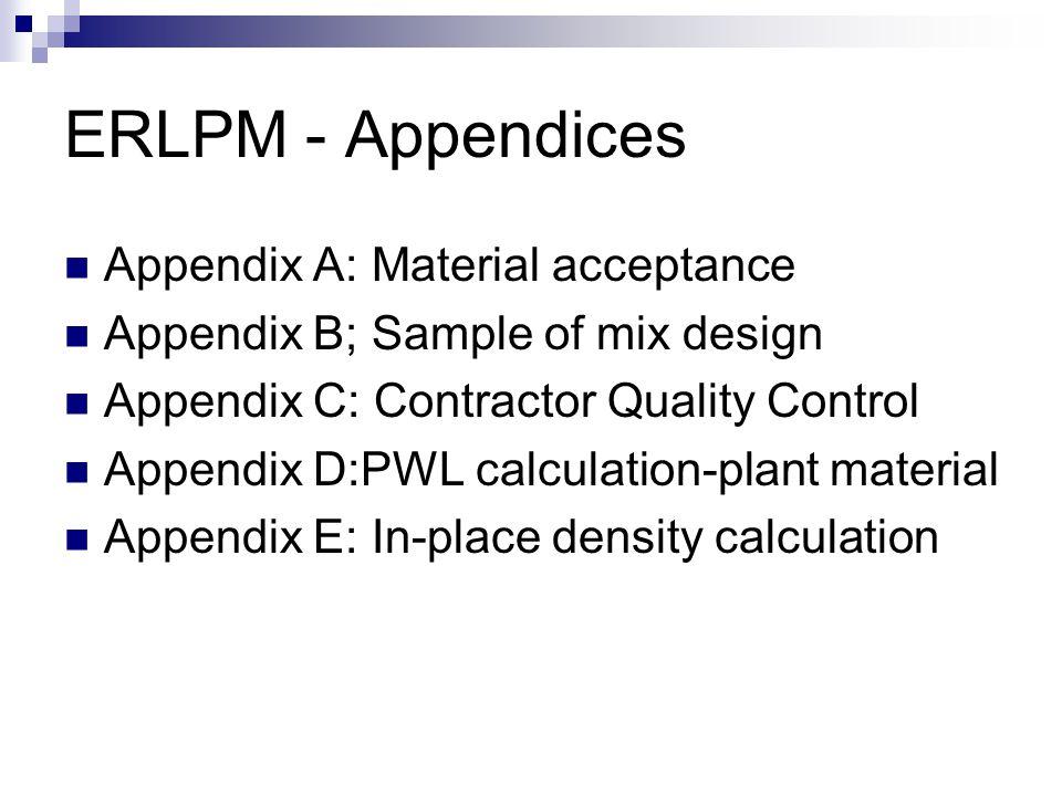 ERLPM - Appendices Appendix A: Material acceptance
