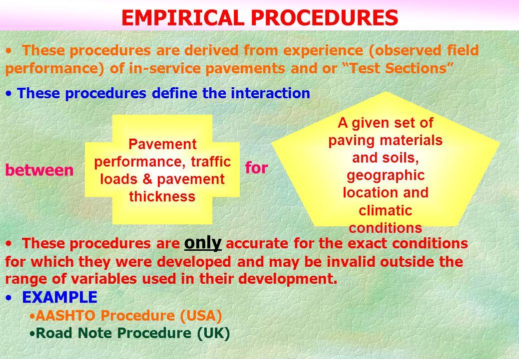 Pavement performance, traffic loads & pavement thickness