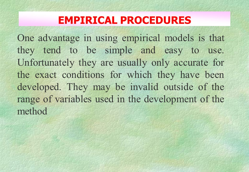 EMPIRICAL PROCEDURES