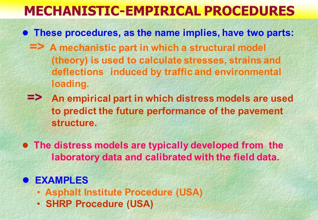 MECHANISTIC-EMPIRICAL PROCEDURES