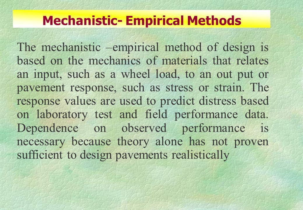Mechanistic- Empirical Methods