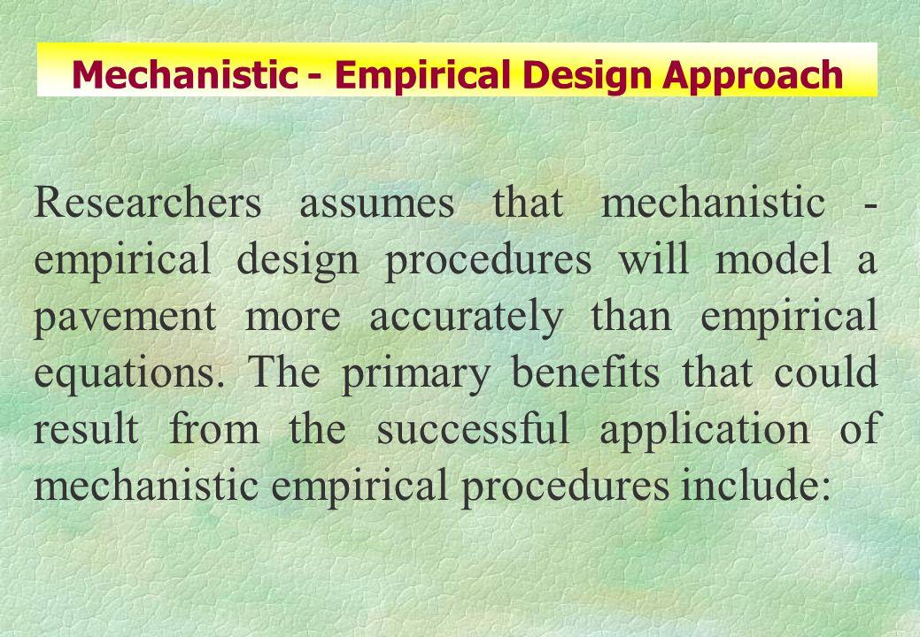 Mechanistic - Empirical Design Approach
