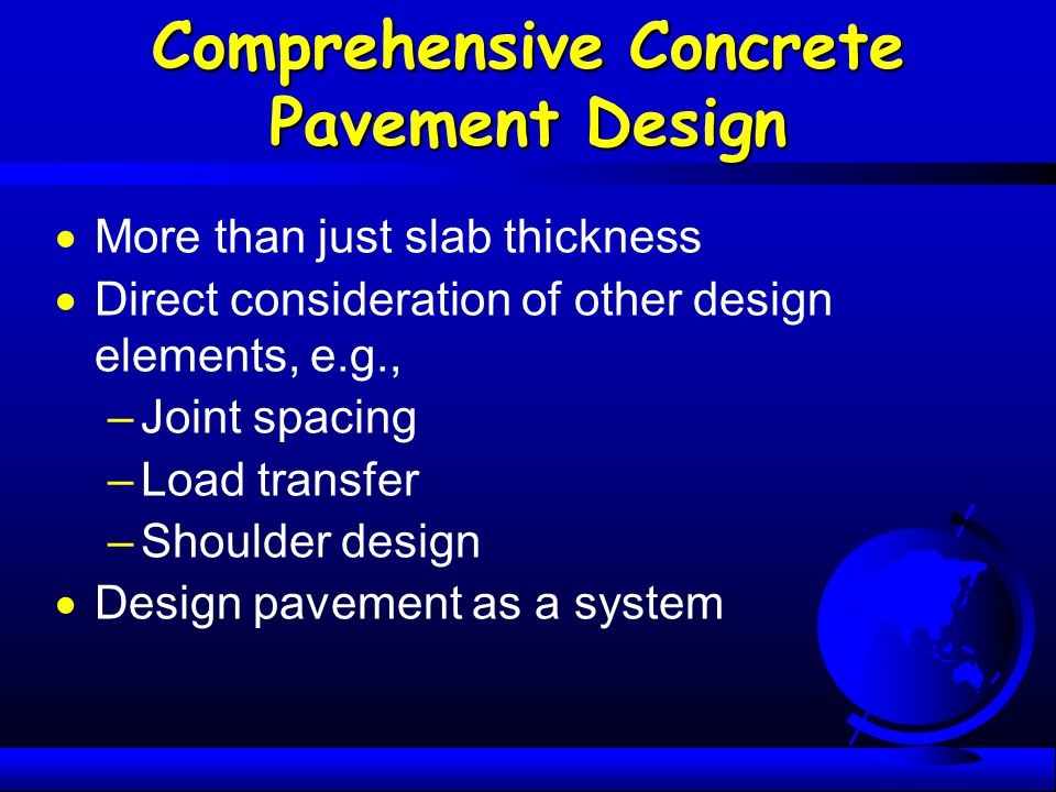 Comprehensive Concrete Pavement Design