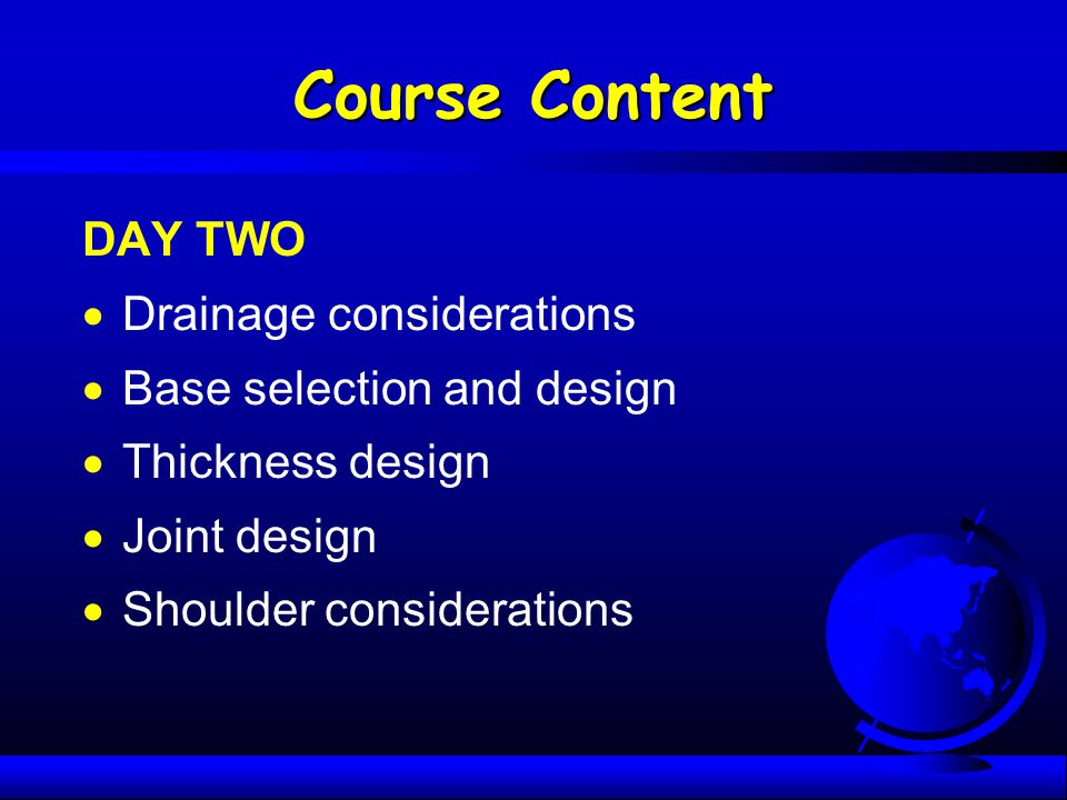 Course Content DAY TWO Drainage considerations