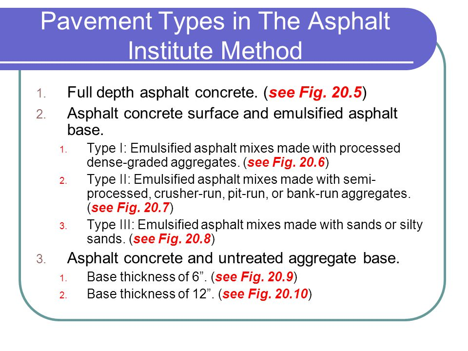 Pavement Types in The Asphalt Institute Method