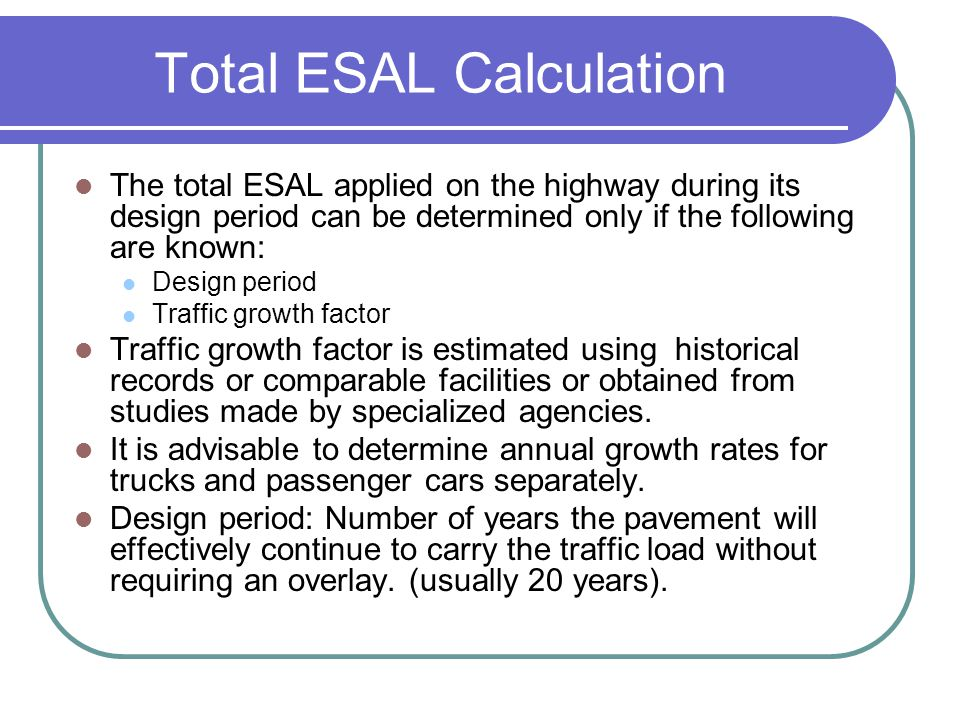 Total ESAL Calculation