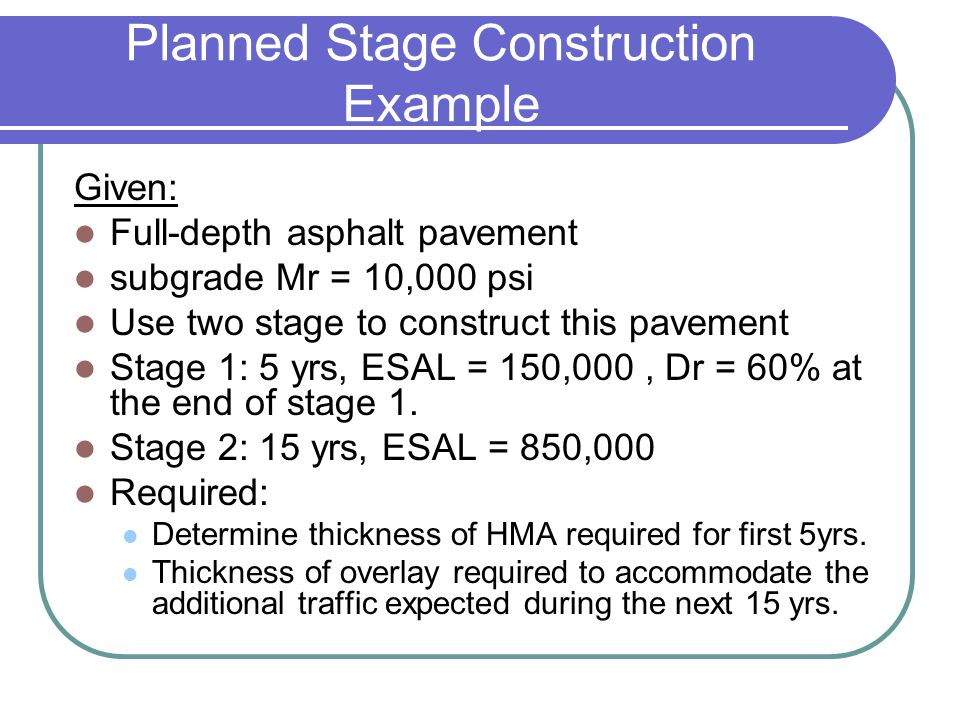 Planned Stage Construction Example