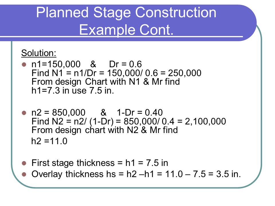 Planned Stage Construction Example Cont.