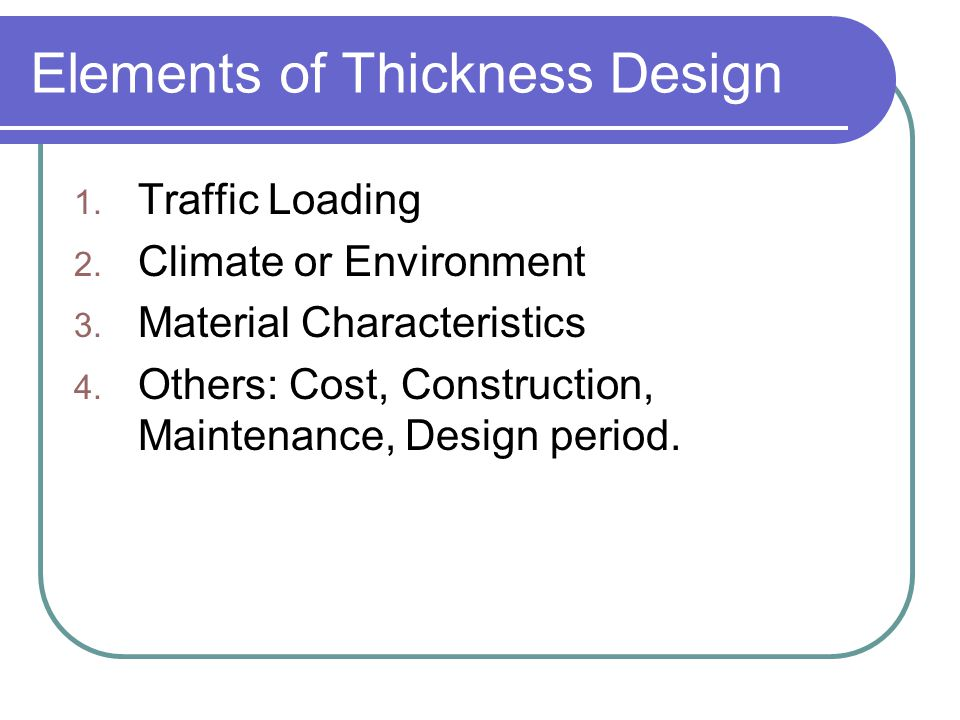 Elements of Thickness Design